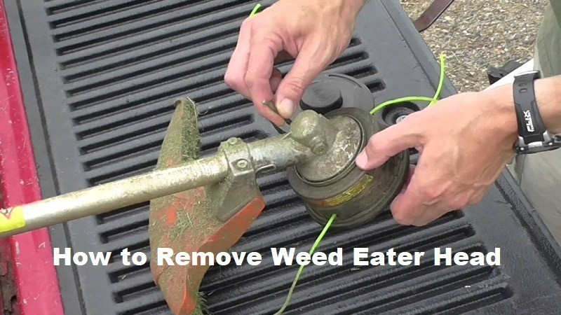 How to Remove Weed Eater Head