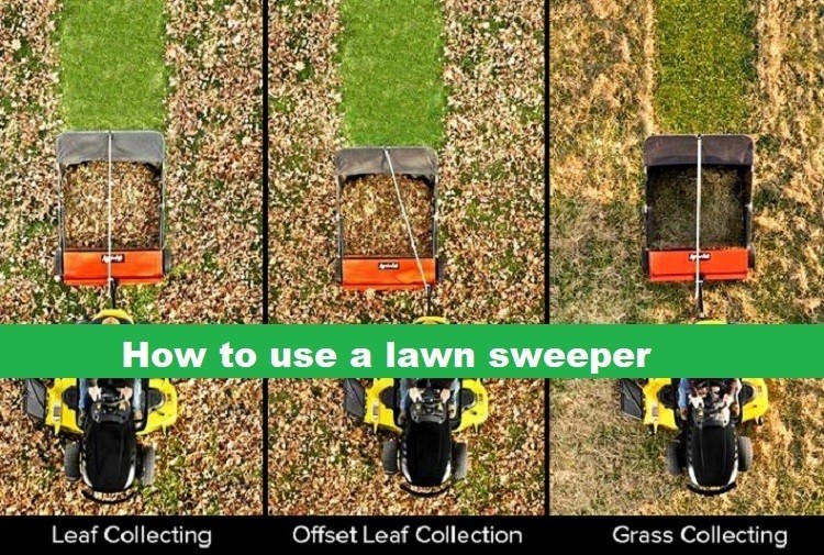 How to use a lawn sweeper
